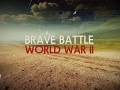 Brave Battle: World War II