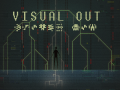 Visual Out