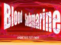 Blood Submarine
