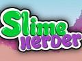 Slime Herder