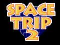 Space Trip 2