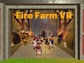 Fire Farm VR