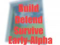 Build, Defend, Survive!