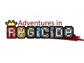 Adventures in Regicide