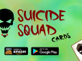SuicideSquad Cards