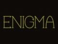 Enigma.