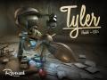 Tyler: Model-005