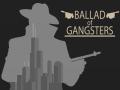 Ballad of Gangsters