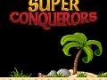 Super Conquerors