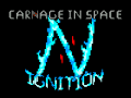 Carnage in Space: Ignition