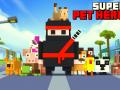 Super Pet Hero