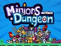 Minions within a Dungeon