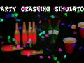 Party Crashing Simulator
