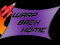 Warp Back Home