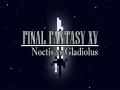 Final Fantasy XV: Noctis vs Gladiolus Parody