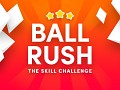 Rush Ball - The impossible Skill-Game Challenge
