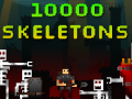 10000 Skeletons