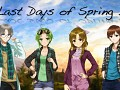 Last Days of Spring 2
