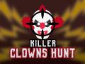 [Killer Clowns Hunt duplicate] gamex_Studio