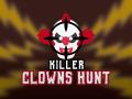 Killer Clowns Hunt