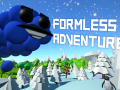 Formless Adventure