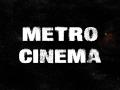 """Cinema """"METRO"""""""