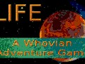 LIFE: A Whovian Adventure Game