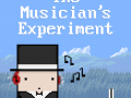 The Musician's Experiment