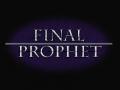 Final Prophet
