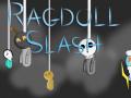 Ragdoll Slash