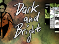 Dark and Bright
