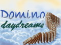 Domino Daydreams