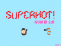 SUPERHOT! 2D REMAKE