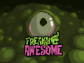 Freaky Awesome