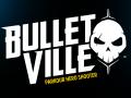BulletVille
