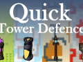 Quick Tower Defence