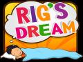 Rig's Dream 3D