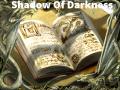 Shadows Of Darkness