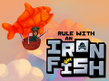 Rule with an Iron Fish -A Pirate Fishing Adventure