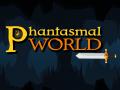 Phantasmal World