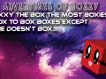 The Adventures of Boxxy