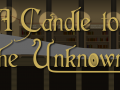 A Candle to the Unknown