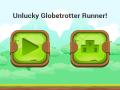 Unlucky Globetrotter Runner