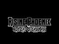 RISING PHOENIX: Genesis