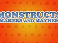Monstructs: Makers and Mayhem