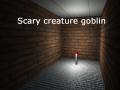 Scary creature goblin