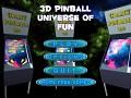 3D Pinball Universe of Fun