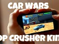 Car Wars Top Crusher King