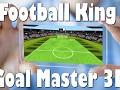 Football King Goal Master 3D
