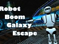 Robot Boom Galaxy Escape